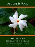All Life Is Yoga: Aspiration