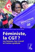 Féministe, la CGT ?