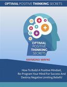 Optimal Positive Thinking Secrets