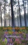Les Myosotis sont au fond du lac…