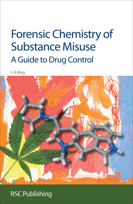 Forensic Chemistry of Substance Misuse