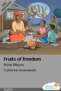 Fruits of freedom