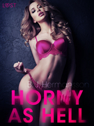 Horny as Hell - erotic short story