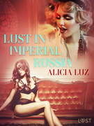 Lust in Imperial Russia - Erotic Short Story
