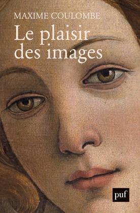 Le plaisir des images