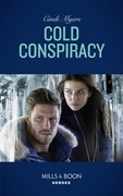Cold Conspiracy (Mills & Boon Heroes) (Eagle Mountain Murder Mystery: Winter Storm W, Book 3)