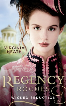 Regency Rogues: Wicked Seduction: Her Enemy at the Altar / That Despicable Rogue (Mills & Boon M&B)
