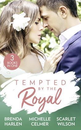Tempted By The Royal: The Prince's Holiday Baby (Reigning Men) / Christmas with the Prince / The Prince She Never Forgot (Mills & Boon M&B)
