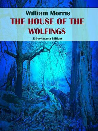 The House of Wolfings