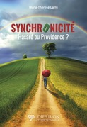 Synchronicité - Hasard ou Providence ?