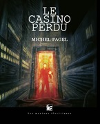 Le casino perdu