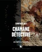 Chamane détective – L'Intégrale