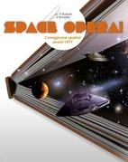 Space Opera !