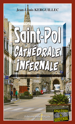 Saint-Pol, Cathédrale infernale