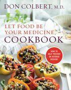 Let Food Be Your Medicine Cookbook