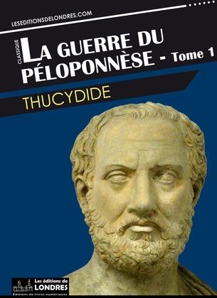 La guerre du Péloponnèse - tome 1