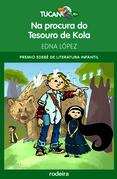 Na procura do tesouro de Kola (Premio Edebé Infantil 2011)