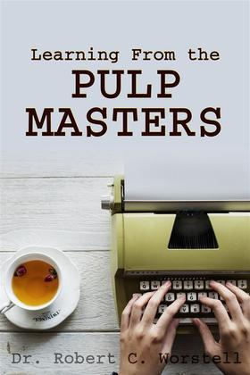 Learning From the Pulp Masters