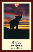 A guerra das bruxas. O clan da loba