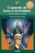 O aprendiz de bruxo e Os Invisibles (Premio Edebé Infantil 2016)