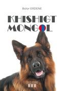 Khishigt Mongol