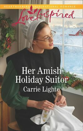 Her Amish Holiday Suitor (Mills & Boon Love Inspired) (Amish Country Courtships, Book 6)