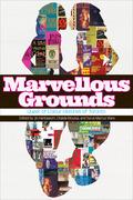 Marvellous Grounds