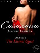 LUST Classics: Casanova Volume 3 - The Eternal Quest