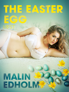 The Easter Egg - Erotic Short Story