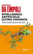 Intelligenza artificiale: ultima chiamata