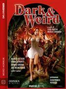 Dark & Weird (volume 1)