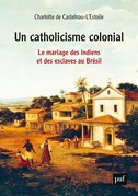 Un catholicisme colonial