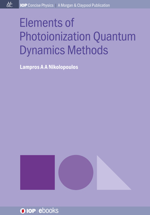 Elements of Photoionization Quantum Dynamics Methods