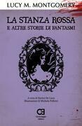 La Stanza Rossa e altre storie di fantasmi