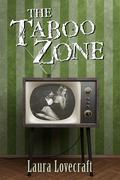The Taboo Zone