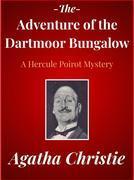 The Adventure of the Dartmoor Bungalow