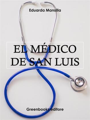 El médico de San Luis