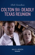 Colton 911: Deadly Texas Reunion (Mills & Boon Heroes) (Colton 911, Book 4)