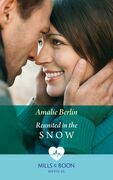 Reunited In The Snow (Mills & Boon Medical) (Doctors Under the Stars, Book 2)