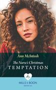 The Nurse's Christmas Temptation (Mills & Boon Medical)