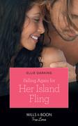 Falling Again For Her Island Fling (Mills & Boon True Love)