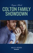 Colton Family Showdown (Mills & Boon Heroes) (The Coltons of Roaring Springs, Book 10)