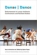 Danse, enfermement et corps résilients | Dance, Confinement and Resilient Bodies
