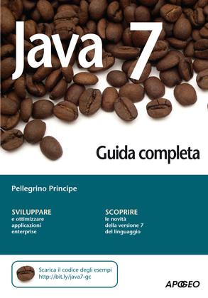 Java 7 - Guida completa
