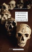 L'homme : origine, unicité, diversité