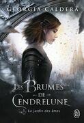 Les brumes de Cendrelune (Tome 1) - Le jardin des âmes