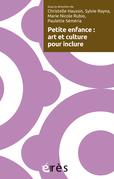 Petite enfance : art et culture pour inclure