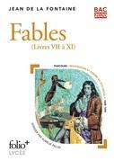 Fables - Livres VII à XI (Bac 2020) - Édition enrichie avec dossier pédagogique « Imagination et pensée au XVIIe siècle, de l'argent et des hommes »