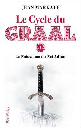 La Naissance du Roi Arthur