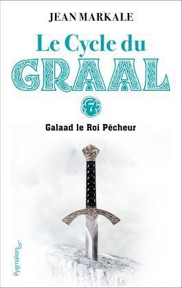 Galaad et le Roi Pêcheur